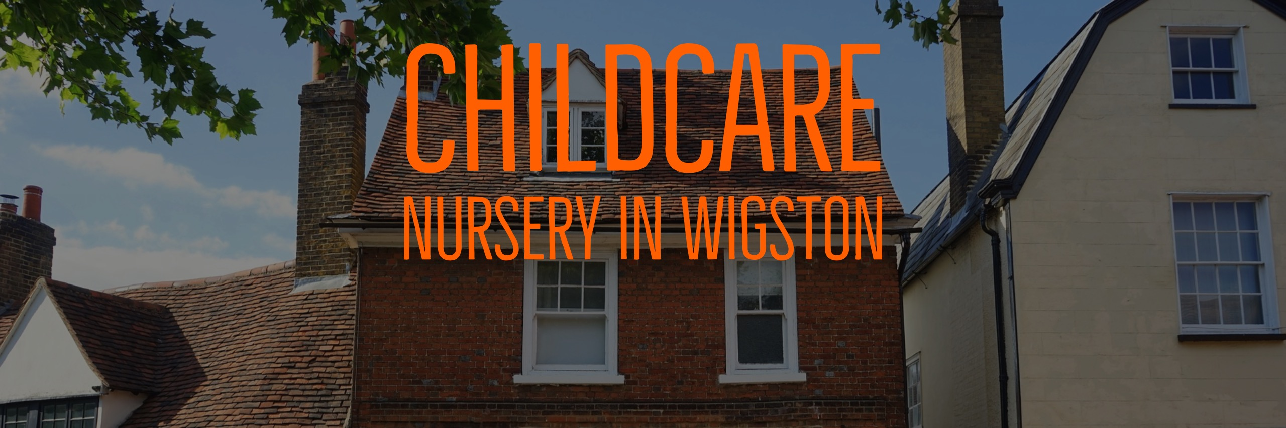 local day childcare nursery wigston Leicester